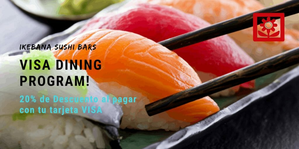 Visa Dining Program Ikebana Sushi Bar Guaynabo